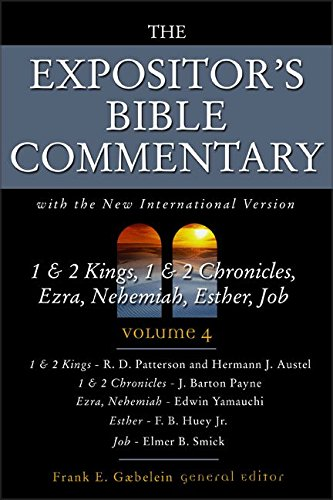 9780310364603: 1 and 2 Kings, 1 and 2 Chronicles, Ezra, Nehemiah, Esther, Job: Volume 4: Vol 4 (Expositor's Bible Commentary)