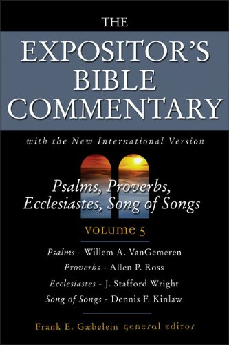9780310364702: The Expositor's Bible Commentary (Vol 5) Psalms, Proverbs, Ecclesiastes, Song of Songs