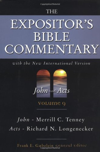 The Expositor's Bible Commentary (Volume 9) - John and Acts (0310365104) by Frank E. Gaebelein