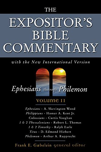 011: The Expositor's Bible Commentary: Ephesians through Philemon (0310365309) by Frank E. Gaebelein