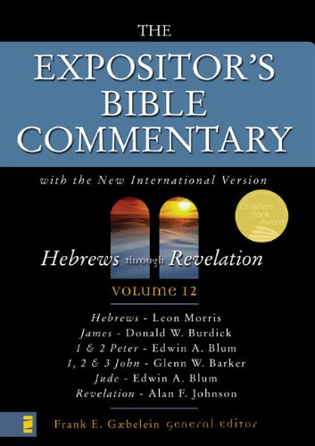 9780310365402: The Expositor's Bible Commentary (Vol 12) Hebrews through Revelation