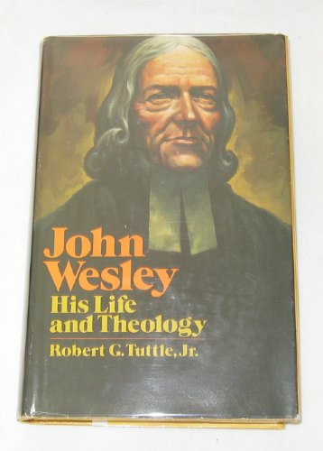 9780310366607: John Wesley: His life and theology