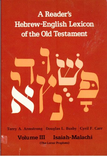 9780310370109: Reader's Hebrew-English Lexicon of the Old Testament: Isaiah-Malachi