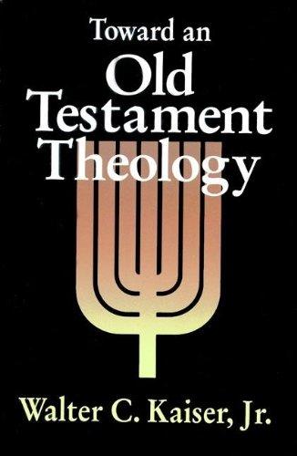 9780310371014: Toward an Old Testament Theology