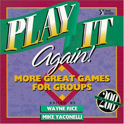 9780310372912: Play It Again!: More Great Games for Groups