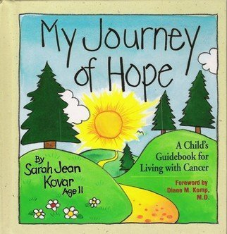 9780310374503: My Journey of Hope: A Child's Guidebook for Living With Cancer