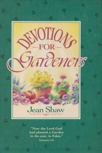 9780310375104: Devotions for Gardeners