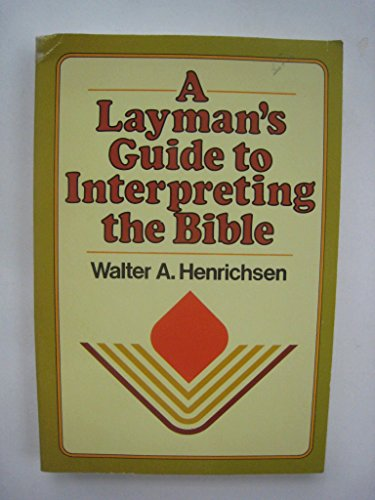 9780310377016: A layman's guide to interpreting the Bible