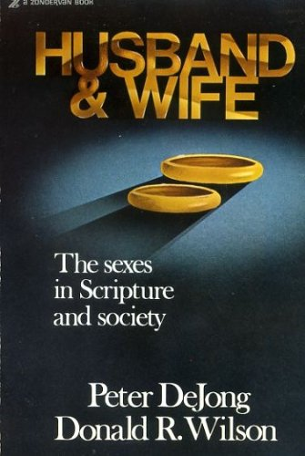 9780310377610: Husband and Wife: Sexes in Scripture and Society