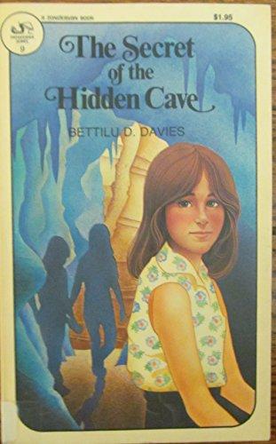 The secret of the hidden cave (Pathfinder series : 9): Bettilu D Davies