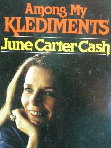 Among My Klediments: Cash, June Carter