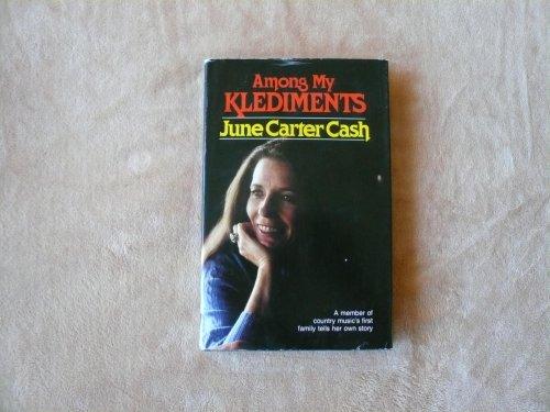 Among My Klediments: June Carter Cash