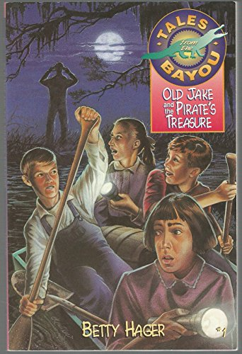 9780310384014: Old Jake and the Pirate's Treasure (Tales from the Bayou, No 1)