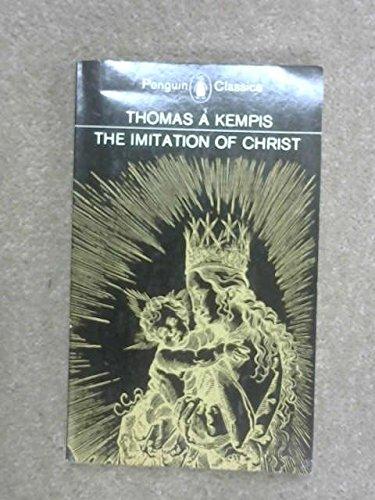 The imitation of Christ (Clarion classics): Thomas a Kempis