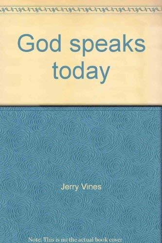 God speaks today: A study of 1 Corinthians: Vines, Jerry