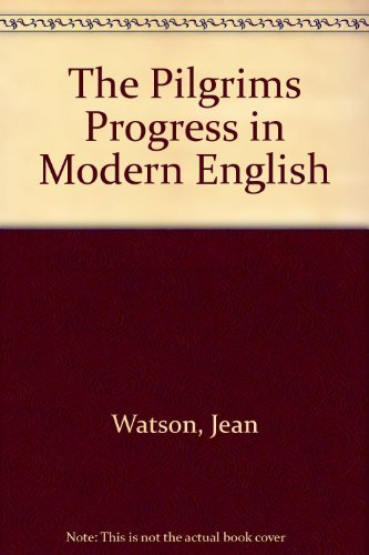 9780310388104: The Pilgrims Progress in Modern English