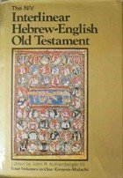 The NIV Interlinear Hebrew-English Old Testament, Volume 1 Genesis - Deuteronomy: John R. ...