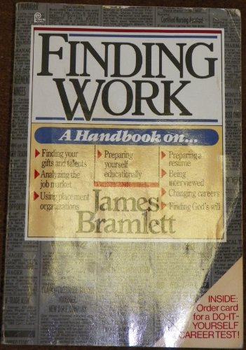 Finding Work : A Handbook: James Bramlett