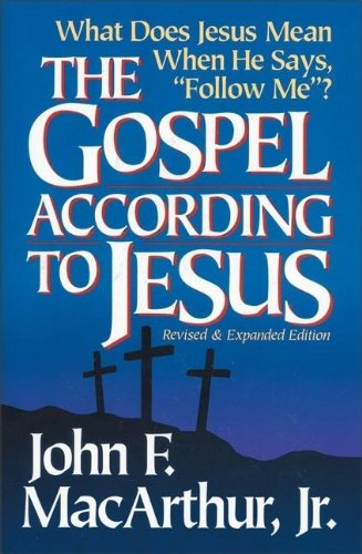 9780310394914: The Gospel According to Jesus: What Does Jesus Mean When He Says Follow Me?