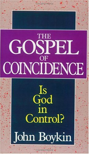 9780310395911: The Gospel of Coincidence: Is God in Control?