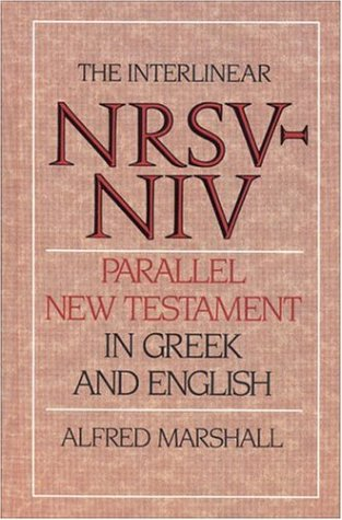 9780310401605: Interlinear NRSV-NIV Parallel New Testament in Greek and English, The