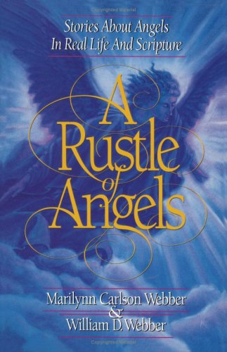 9780310405009: A Rustle of Angels: Stories About Angels in Real-Life and Scripture