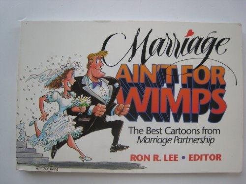 9780310405214: Marriage Ain't for Wimps: The Best Cartoons from Marriage Partnership