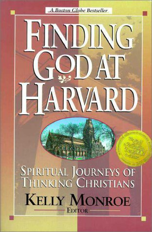 Finding God at Harvard: Spiritual Journeys of Christian Thinkers