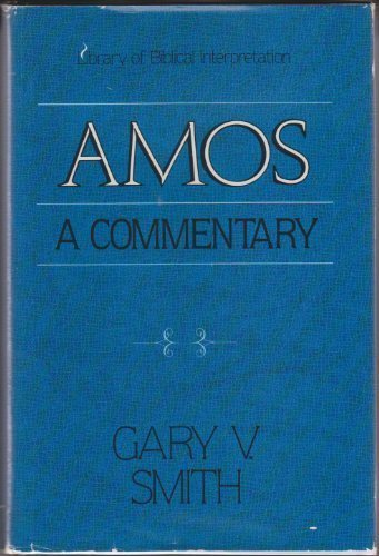 9780310412106: Amos: A Commentary (Library of Biblical Interpretation)