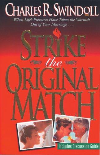 Strike the Original Match: Swindoll, Dr. Charles R.