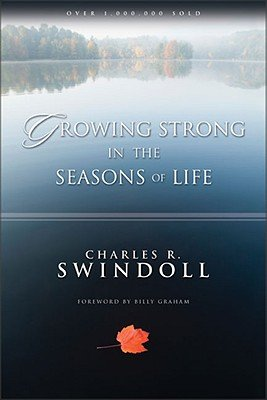 9780310413615: Growing Strong in the Seasons of Life