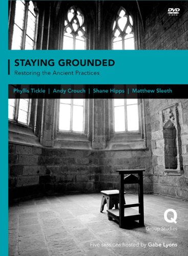 9780310417484: Staying Grounded In a Shifting World: Restoring the Ancient Practices