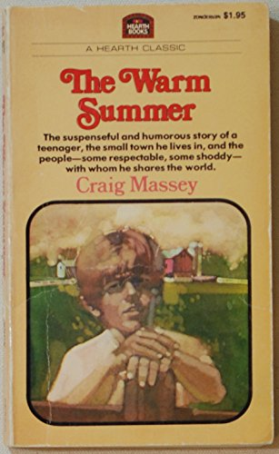 The warm summer (Hearth classics) (9780310417729) by Massey, Craig
