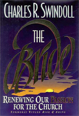 9780310420705: The Bride: Renewing Our Passion for the Church