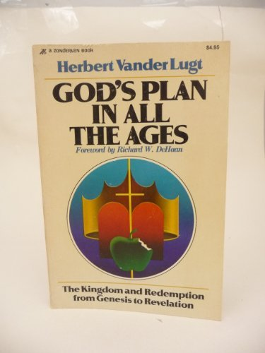 9780310421818: God's Plan in all the Ages