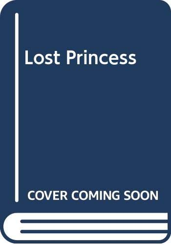 9780310423300: The Lost Princess