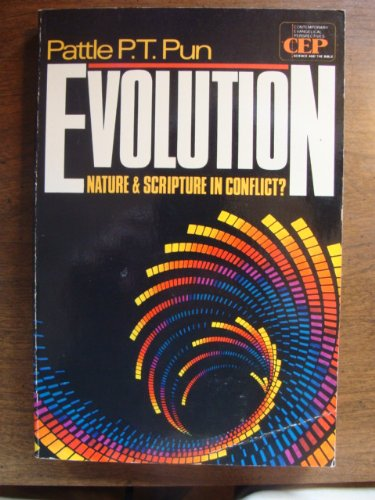9780310425618: Evolution: Nature and Scripture in Conflict (Contemporary Evangelical Perspectives)