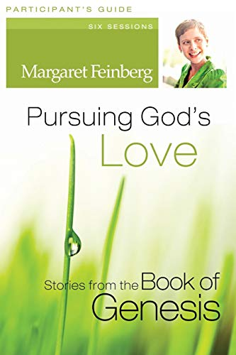 9780310428237: Pursuing God's Love Participant's Guide: Stories from the Book of Genesis