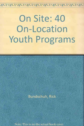 9780310430612: On Site: 40 On-Location Youth Programs