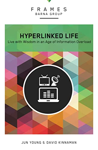 9780310433200: Hyperlinked Life, Paperback (Frames Series): Live with Wisdom in an Age of Information Overload