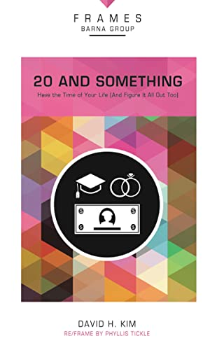 9780310433477: 20 and Something, Paperback (Frames Series): Have the Time of Your Life (And Figure It All Out Too)