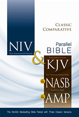 9780310436768: NIV, KJV, NASB, Amplified, Classic Comparative Side-by-Side Bible, Hardcover: The World's Bestselling Bible Paired with Three Classic Versions