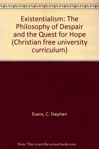 9780310437413: Existentialism: The Philosophy of Despair and the Quest for Hope (Compass Series)