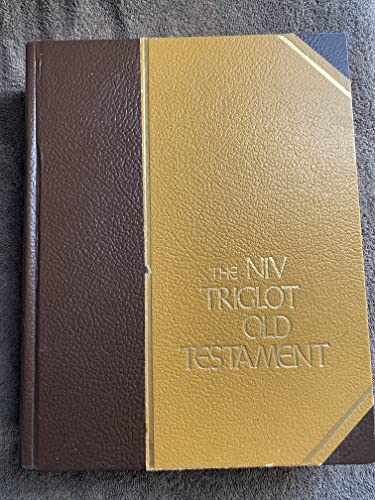 The NIV triglot Old Testament: Kohlenberger, John R,