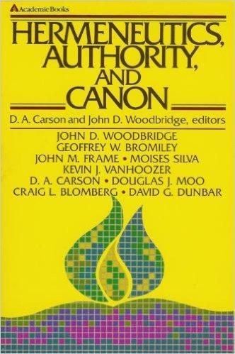9780310439912: Hermeneutics, Authority, and Canon