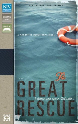 The Great Rescue (NIV): Discover Your Part in God s Plan