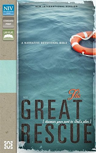 The Great Rescue (NIV): Discover Your Part in God's Plan: Revised Edition: Zondervan
