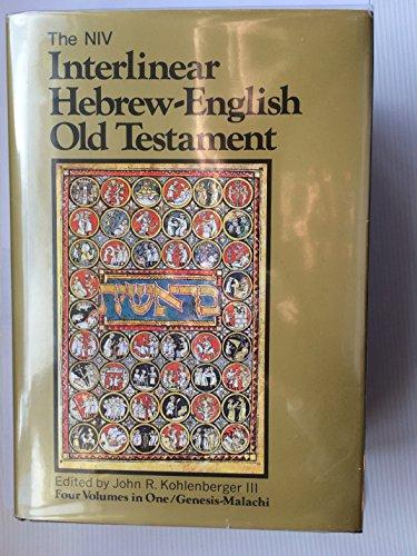 Interlinear Hebrew-English Old Testament: John R. Kohlenberger