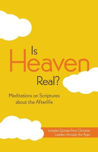 NIV, Is Heaven Real?, Paperback: Meditations on: Zondervan