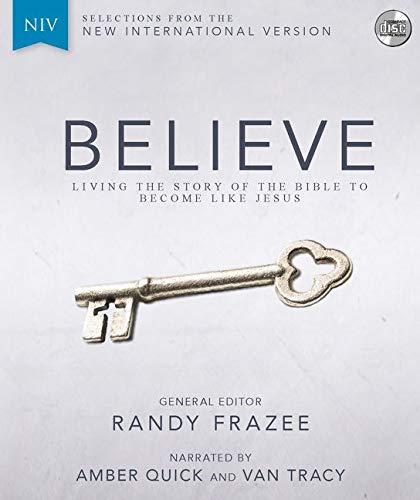 NIV, Believe, Audio CD (Compact Disc): Zondervan Publishing